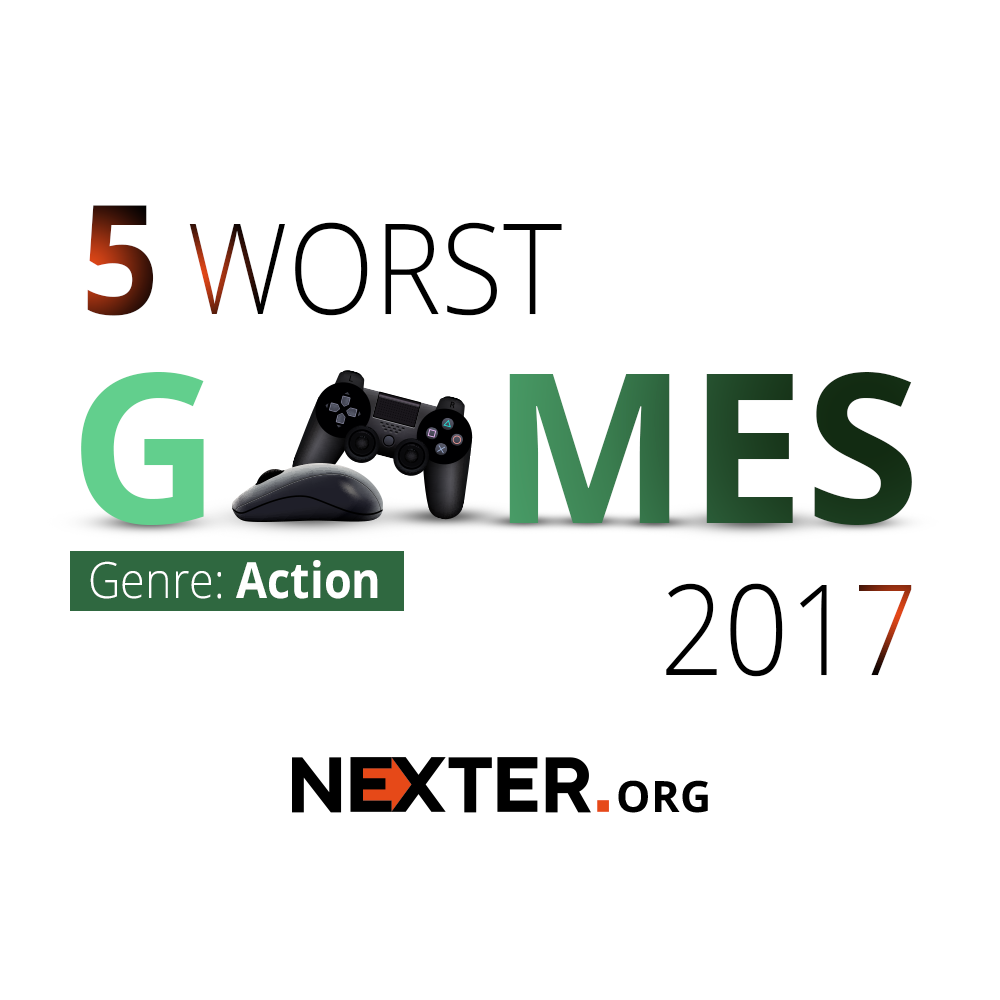 5 Worst Action Games in 2017