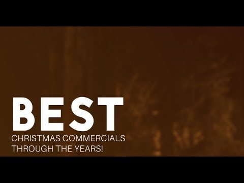 no tags for this post - Best Christmas Commercials