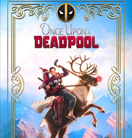 once-upon-deadpool-pic